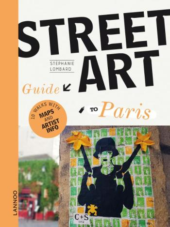 9789401469821 The Street Art Guide to Paris